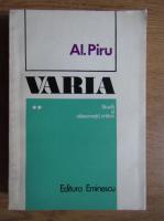 Anticariat: Alexandru Piru - Varia. Studii si observatii critice (volumul 2)