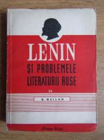 Anticariat: B. Meilah - Lenin si problemele literaturii ruse