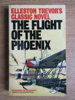 Anticariat: Elleston Trevor - The flight of the Phoenix