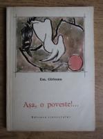 Anticariat: Emil Girleanu - Asa, o poveste!...