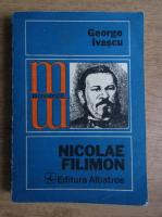 Anticariat: George Ivascu - Nicolae Filimon
