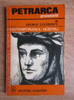 Anticariat: George Lazarescu - Petrarca prozatorul