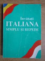 Anticariat: Invatati italiana simplu si repede