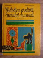 Anticariat: Ion Serdeanu - Metodica predarii lucrului manual in clasele I-VI. Manual pentru liceele pedagogice de invatatori anul III
