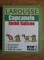 Larousse. Capcanele limbii italiene