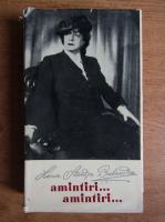 Lucia Sturdza Bulandra - Amintiri, amintiri
