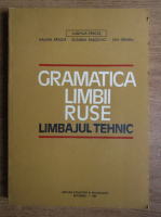 Anticariat: Ludmila Farcas - Gramatica limbii ruse. Limbajul tehnic