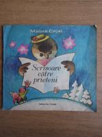 Malina Cajal - Scrisoare catre prieteni