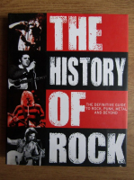 Mark Paytress - The history of rock. The definitive guide to rock, punk, metal and beyond