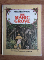 Anticariat: Mihail Sadoveanu - The magic grove