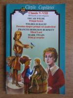 Anticariat: Oscar Wilde, Wilhelm Hauff, Frances Hodgson Burnett, Mark Twain - Clasele V-VIII. Bibliografie scolara obligatorie. Printul fericit. Poveste despre printul cel neadevarat. Micul Lord. Print si cersetor