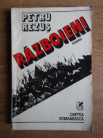 Anticariat: Petru Rezus - Razboieni