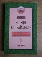 Anticariat: Phyllis A. Balch - Nutritie si biotratamente (volumul 3)
