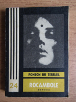 Ponson du Terrail - Rocambole (volumul 6)