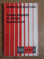 Anticariat: Probleme fundamentale ale activitatii de partid si de stat (volumul 8)
