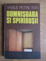 Anticariat: Vasile Petre Fati - Domnisoara si spiridusii