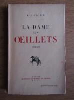 Anticariat: A. J. Cronin - La dame aux oeillets (1942)