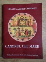 Andrei Criteanul - Canonul cel Mare