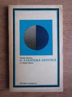 Anticariat: Andrei Strihan - O aventura estetica cu Teodor Mazilu