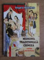 Angela Koerfers - Medicina traditionala chineza