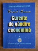 Anticariat: Cornel Ionescu - Curente de gandire economica