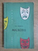 Dan Negreanu - Microbii