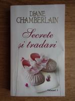Anticariat: Diane Chamberlan - Secrete si tradari (volumul 2)