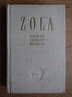Emile Zola - Izbanda familiei Rougon