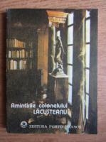 Ioan C. Filitti - Amintirile colonelului Lacustreanu