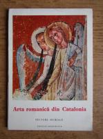 Anticariat: Jose Gudiol Ricart - Arta romanica din Catalonia. Picturi murale
