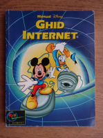 Anticariat: Manual Disney. Ghid Internet