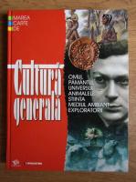 Anticariat: Marea carte de cultura generala. Omul, pamantul, universul, animalele, stiinta, mediul ambiant, exploratorii