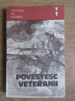 Anticariat: Povestesc veteranii