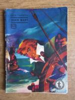Anticariat: Radu Valentin - Jean Bart (Clubul Temerarilor, 33)