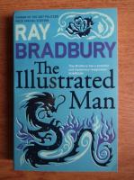 Ray Bradbury - The illustrated man