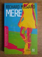 Richard Milward - Mere