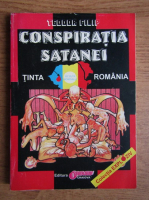 Anticariat: Teodor Filip - Conspiratia satanei