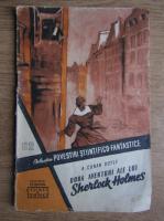 Anticariat: Arthur Conan Doyle - Doua aventuri ale lui Sherlock Holmes