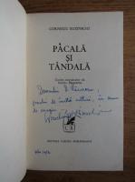 Corneliu Buzinschi - Pacala si Tandala (cu autograful autorului)