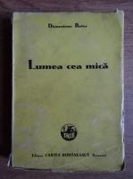 Anticariat: Demostene Botez - Lumea cea mica (1944)