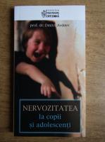 Dimitri Avdeev - Nervozitatea la copii si adolescenti