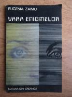 Anticariat: Eugenia Zaimu - Vara enigmelor