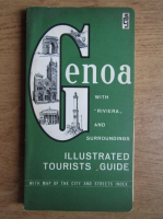 Genoa, with Riviera and surroundings. Illustrated tourists guide (contine harta)