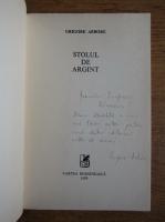 Grigore Arbore - Stolul de argint (cu autograful autorului)