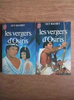Guy Rachet - les vergers d'Osiris (2 volume)