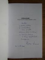 Horia Arama - Noaptea in care a murit luna (cu autograful autorului)