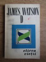 Anticariat: James D. Watson - Elicea vietii. O relatare personala asuprea descoperirii structurii ADN-ului