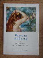 Anticariat: Joseph Emile Muller - Pictura moderna, de la Manet la Neoimpresionisti (volumul 1)