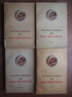 Anticariat: Mao Tse Toung - Oeuvres choisies (4 volume)
