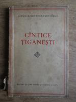 Miron Radu Paraschivescu - Cantece tiganesti